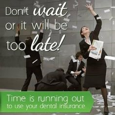dental insurance running out